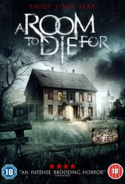 Фильм Комната смерти / A Room to Die For (2017)