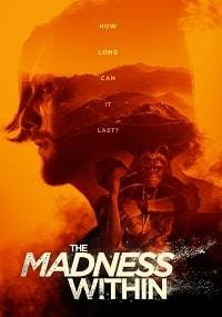 Безумие внутри / The Madness Within (2019)